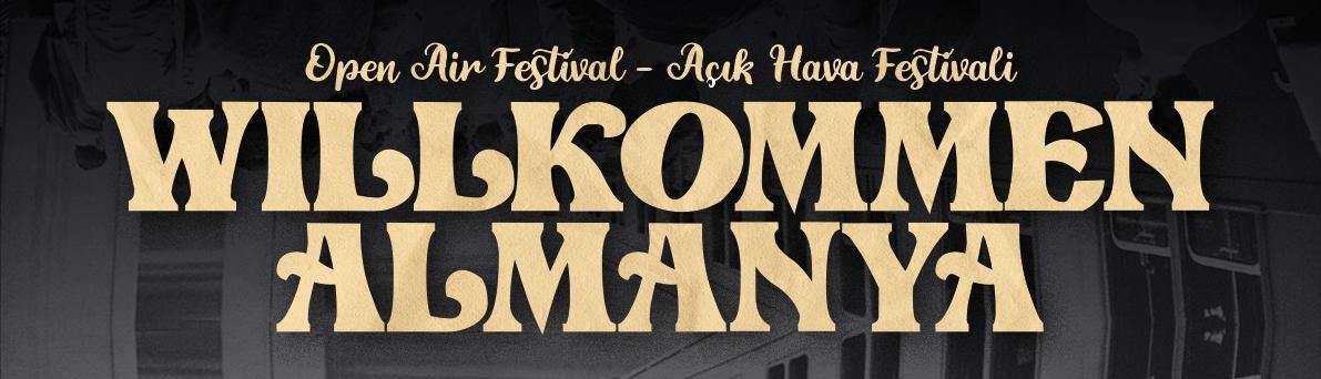 """""""Almanya' ya Hoşgeldiniz"""" – Willkommen in Almanya – Open Air Festival – 04.09.2021"""